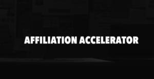 Affiliation Accelerator